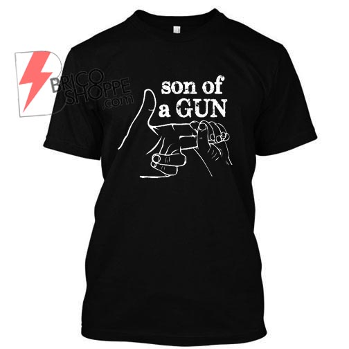 Gun hand, Son Of a Gun TShirt