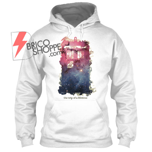 The Trip of a lifetime Hoodie