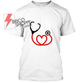Love Nurse T Shirt