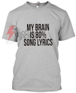 My-BRains-Is-80%-Song-Lyrics
