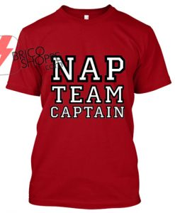 Nap Team Captain T Shirt