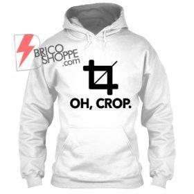 Oh, Crop Hoodie