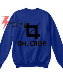 Oh,Crop Sweatshirt