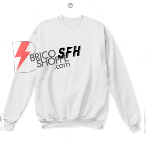 SFH Sweatshirts