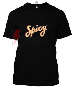 Spicy T-shirt