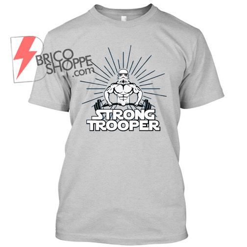 StrongTrooper-TShirt