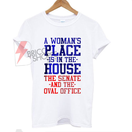 A-woman-places-is-in-the-house-T-shirt