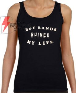 Boy-Band-RuinedMy-Life-Tank-Top