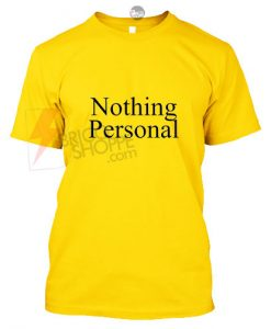Nothing Personal T-Shirt
