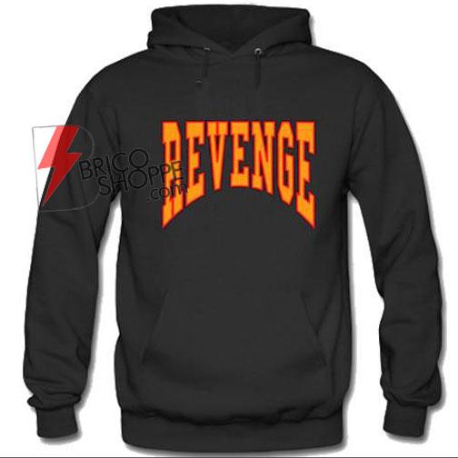 Revenge Hoodie