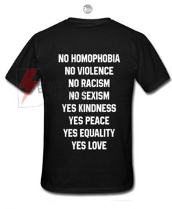 No Homophobia T-Shirt Back
