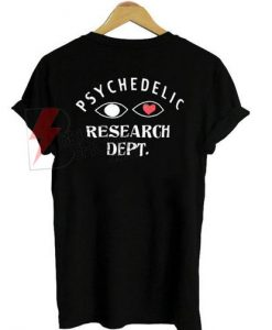 Psychedelic research dept T-shirt