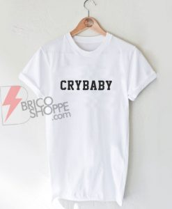 CRYBABY T-Shirt On Sale