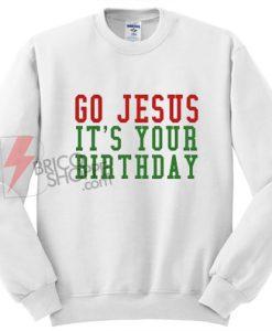 Go-Jesus-It's-Your-Birthday