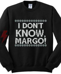 I-dont-Know-Margo