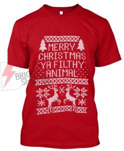 Merry Christmas Ya Filthy Animals T-Shirt Sale