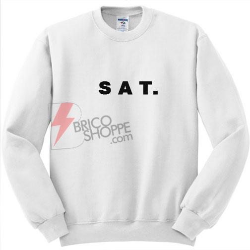 SAT Saturday