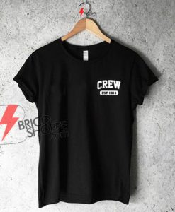 Sell Crew Est 1984 T-Shirt On Sale