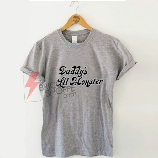Sell Daddy's Lil Monster T Shirt on Sale