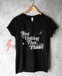 Just-Visiting-This-Planet
