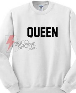 Sell Queen Sweatshirt Size S,M,L,XL,2XL,3XL On Sale