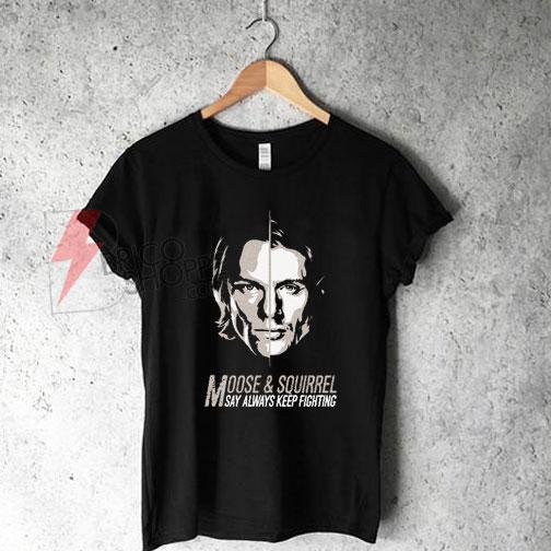 Jared & Jensen-Always Keep Fighting T-Shirt On Sale