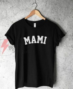 Mami Shirt On Sale