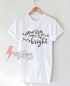 Merry-and-Bright-Shirt-On-Sale