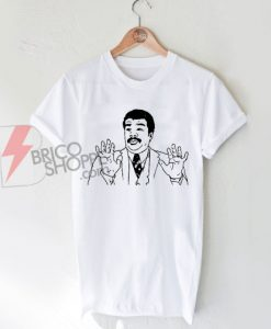 Neil Degrasse Tyson Watch-Out-Bad-Ass-4chan-Rage-Comics-Meme-Funny-T-Shirt
