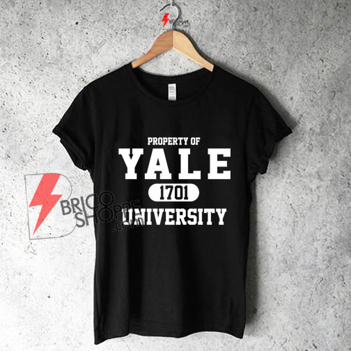 Property Of YALE 1701 UNIVERSITY T-Shirt On Sale