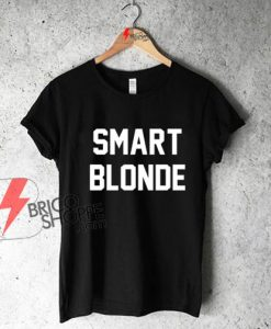 Smart Blonde Funny T-Shirt On Sale