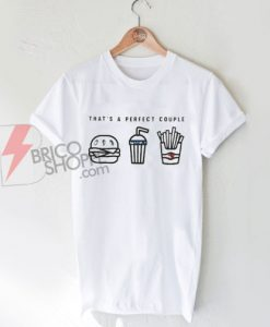 Thats Perfect Couple T-Shirt On Sale