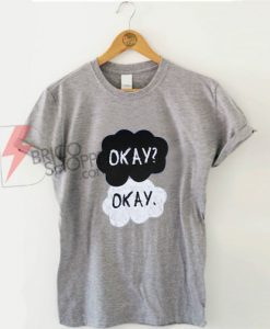 The-Fault-In-Our-Stars-Okay-Okay-T-Shirt-On-Sale