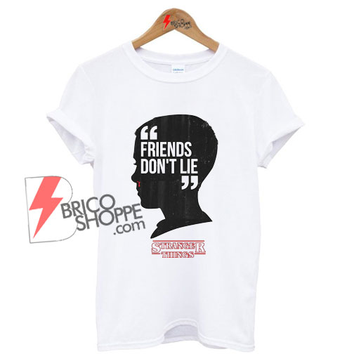 Friends-Dont-Lie---Stranger-Things-Shirt-On-Sale