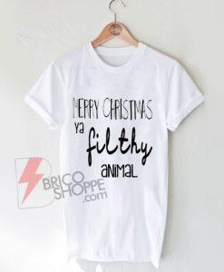 Merry-Christmas-ya-Filthy-Animal-T