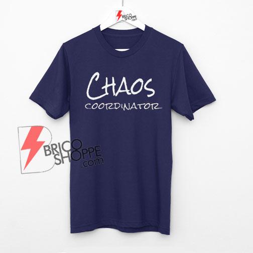 unisex-shirt,women-shirt,women-clothing,fashion-shirt,-shirt,grey,-women-tank,women-top,workout-shirt,chaos-coordinator,workout-shirt