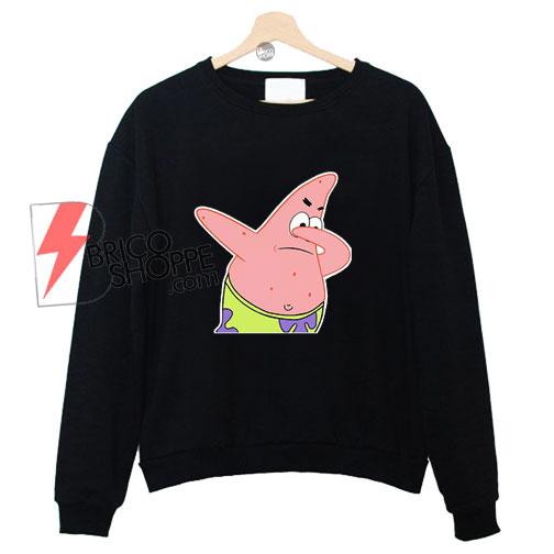 Patrick-Star-funny-dabbing-sweatshirt