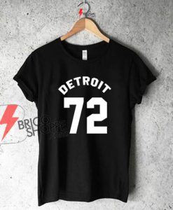 Detroit 72 Shirt On Sale