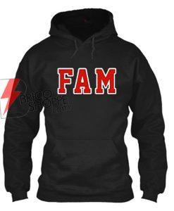FAM Hoodie On Sale