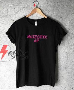 Majestic AF T-shirt On Sale