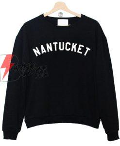 NANTUCKET sweatshirt On Sale