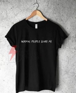 Normal-People-Scrare-Me-Shirt-On-Sale