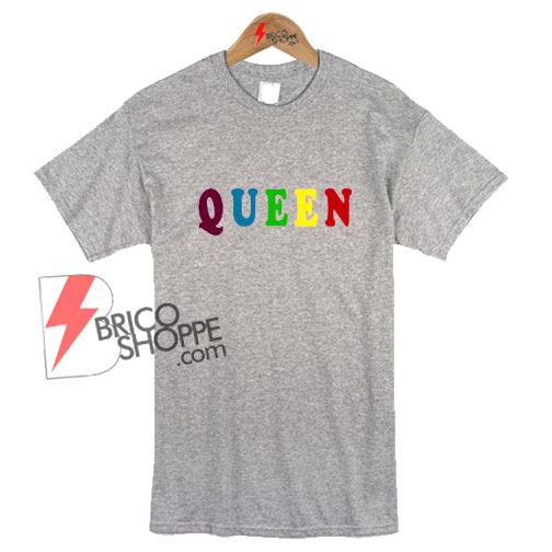Queen T-SHIRT - Place To Find Awesome Street Wear On Sale