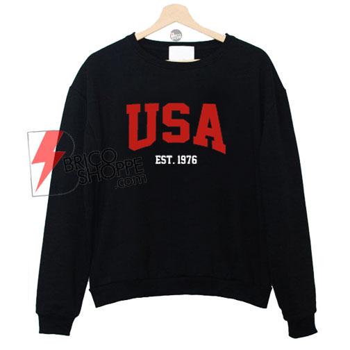 USA-Est-1976-Sweatshirt-On-Sale