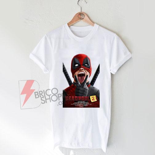 Deadpool 2 Shirt On Sale