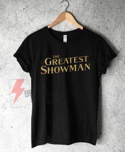 Greatest-Showman-T-Shirt-On-Sale