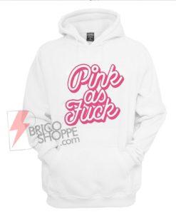 Pink-As-Fuck-Hoodie