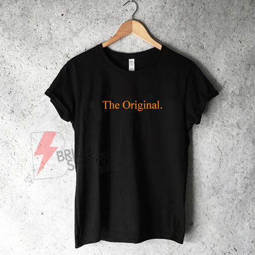 The-Original-Shirt-On-Sale