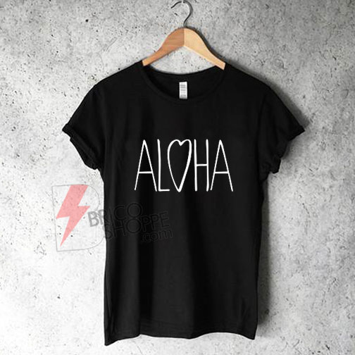 ALOHA heart T-Shirt On Sale