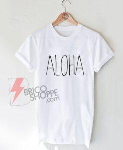 ALOHA-T-Shirt-On-Sale